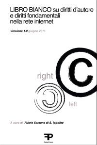 Libro Bianco su copyright e tutela dei diritti fondamentali sulla rete internet