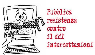 Pubblica resistenza contro il ddl intercettazioni